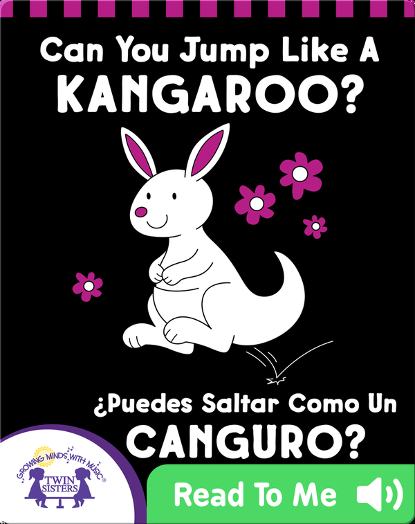 Can You Jump Like a Kangaroo? (¿Puedes Saltar Como Un CANGURO?)