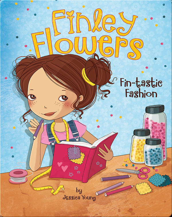 Finley Flowers: Fin-tastic Fashion