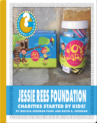 Jessie Rees Foundation: Charities Started by Kids!