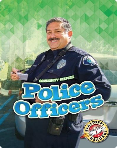 Community Helpers: Police Officers