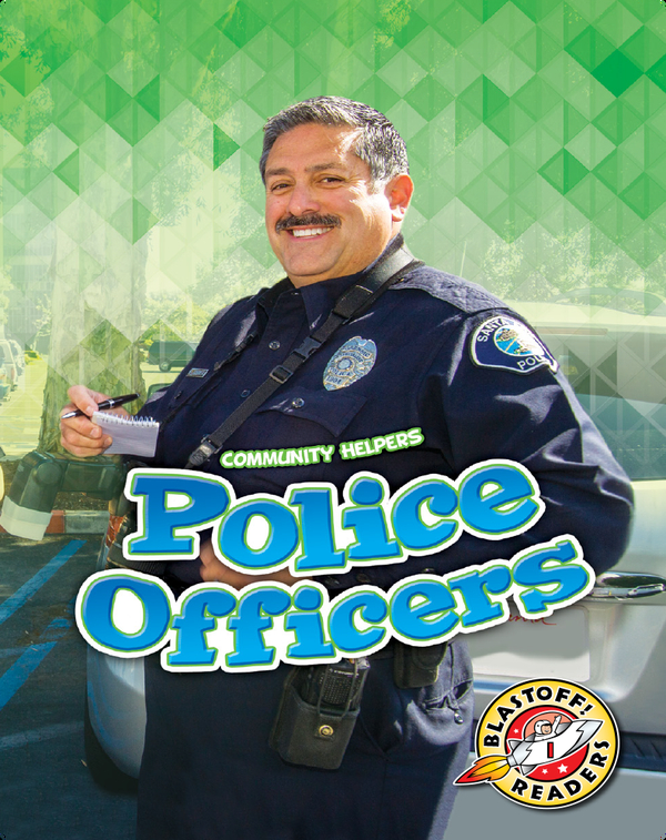 Community Helpers: Police Officers