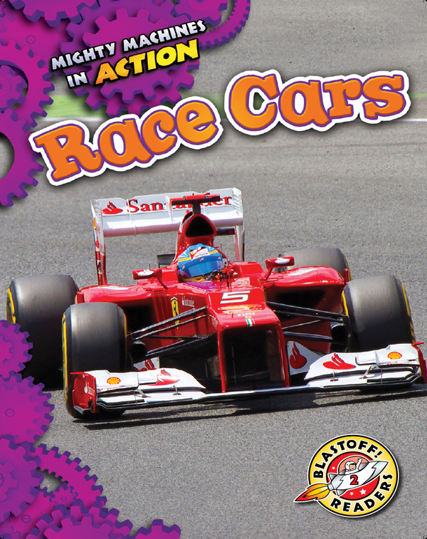 Mighty Machines in Action: Race Cars