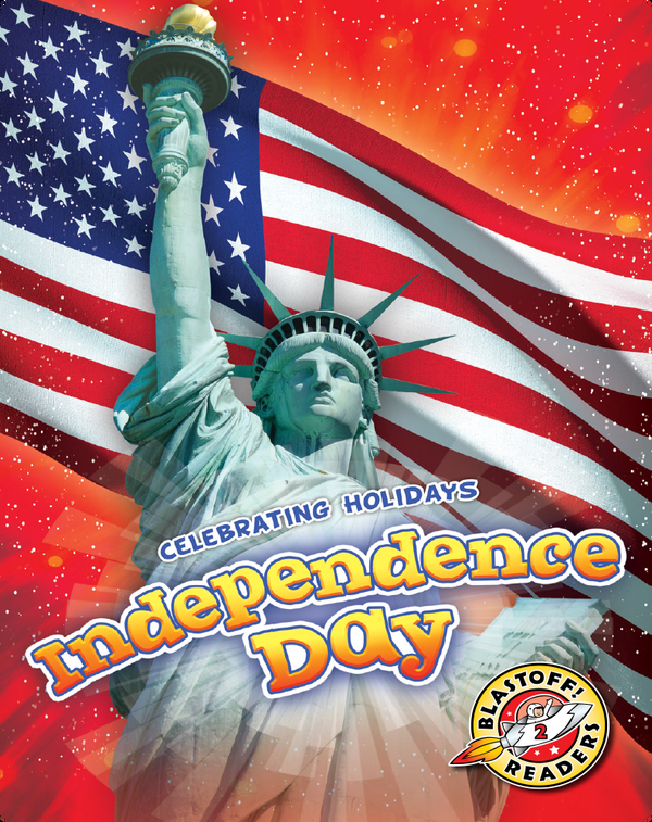 Celebrating Holidays: Independence Day