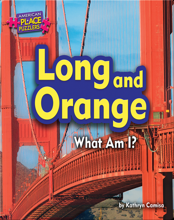 Long and Orange: What Am I?