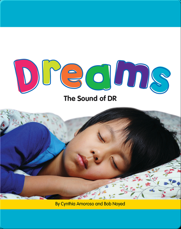 Dreams: The Sound of DR