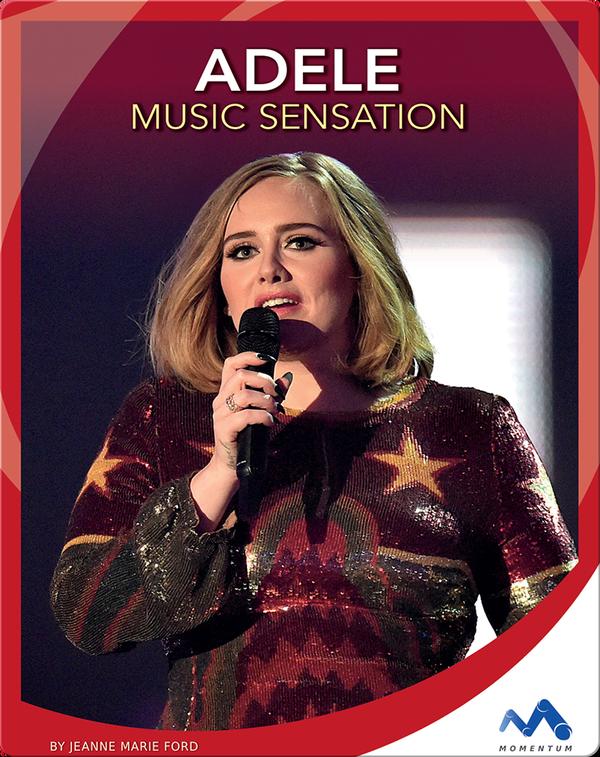 Adele: Music Sensation