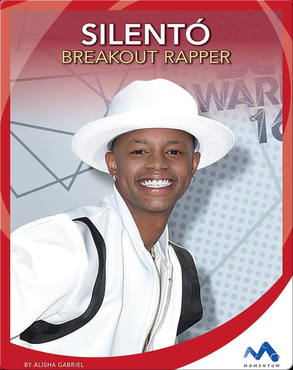 Silento: Breakout Rapper