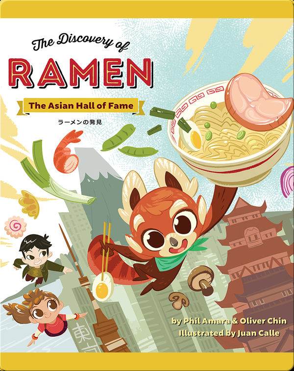 The Asian Hall of Fame: The Discovery of Ramen