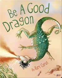 Be a Good Dragon