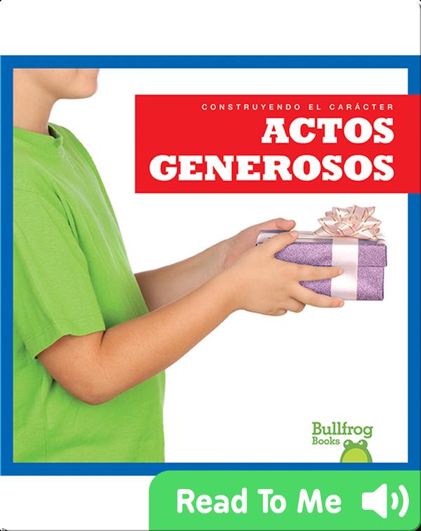 Construyendo el carácter: Actos generosos