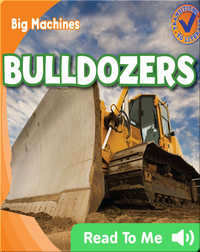 Big Machines: Bulldozers