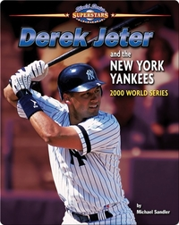 Derek Jeter and the New York Yankees: 2000 World Series