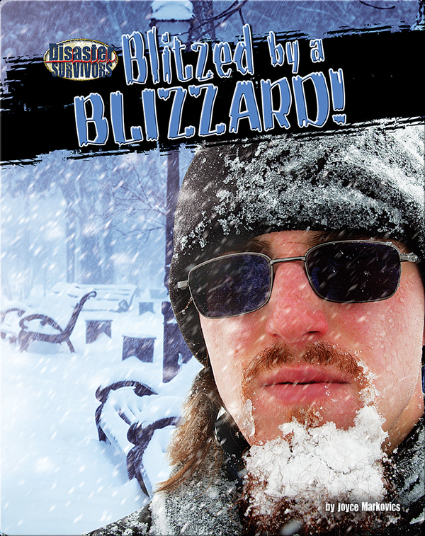 Blitzed by a Blizzard!