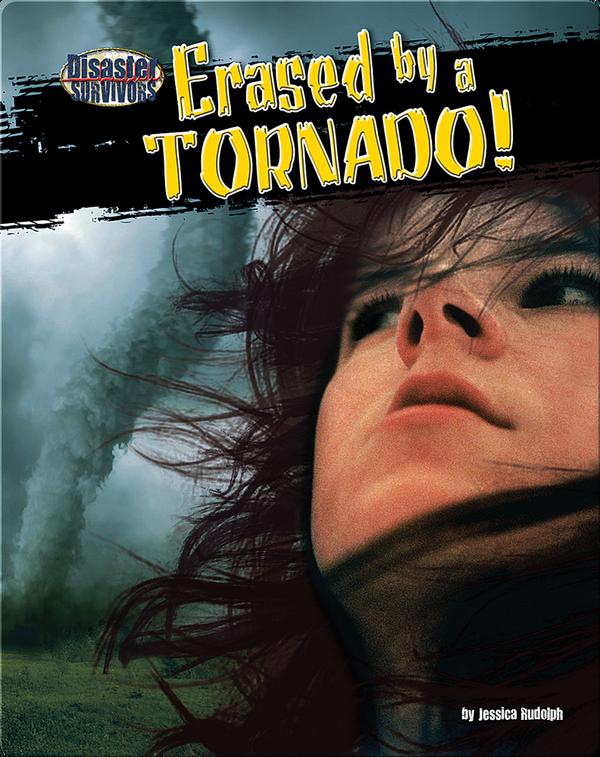 Erased by a Tornado