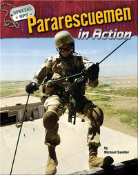 Pararescuemen in Action