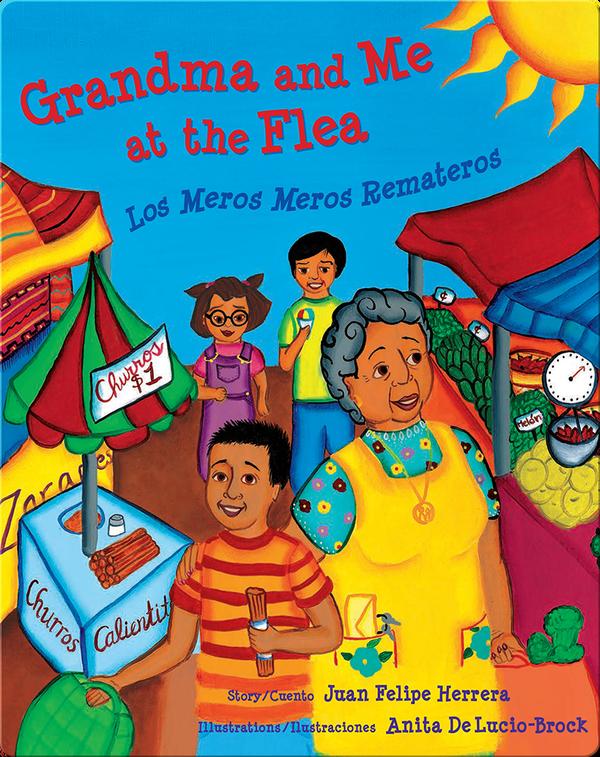 Grandma and Me at the Flea / Los Meros Meros Remateros