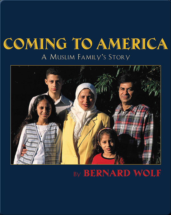 Coming to America: A Muslim Family's Story