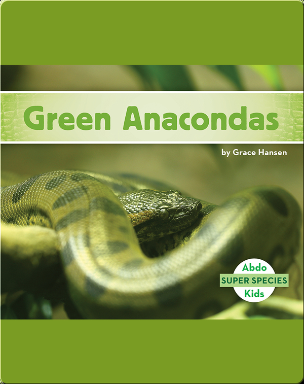 Green Anacondas