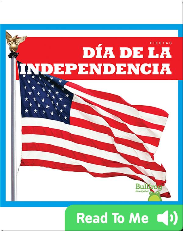 Día de la Independencia (Independence Day)