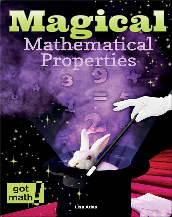 Magical Mathematical Properties