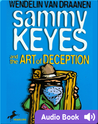 Sammy Keyes #8: Sammy Keyes and the Art of Deception