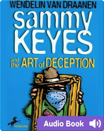 Sammy Keyes #8: Sammy Keyes and the Art of Deception