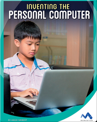 Inventing the Personal Computer