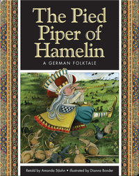 The Pied Piper of Hamelin: A German Folktale