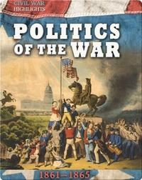 Politics of the War: 1861–1865
