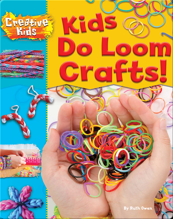 Kids Do Loom Crafts!