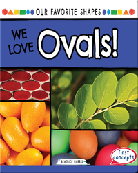 We Love Ovals!