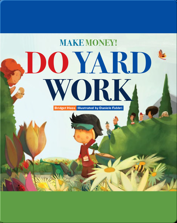 Make Money! Do Yard Work