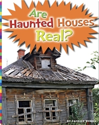 Are Haunted Houses Real?