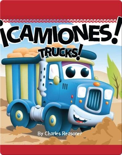 ¡Camiones! (Trucks!)