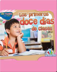 Los Primeros Doce Días De Clases (The First 12 Days of School)