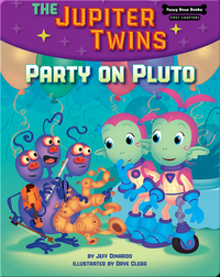 The Jupiter Twins: Party on Pluto