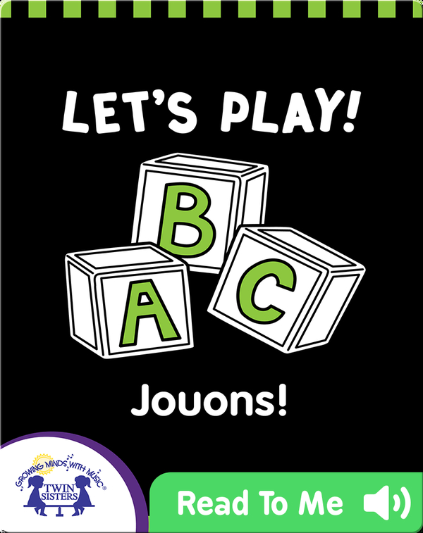 Let's Play! | Jouons!