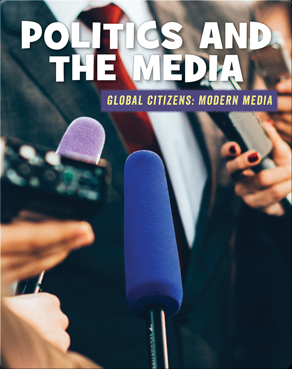 Politics and the Media