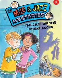 The Milo & Jazz Mysteries: The Case of the Stinky Socks