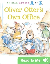 Oliver Otter's Own Office