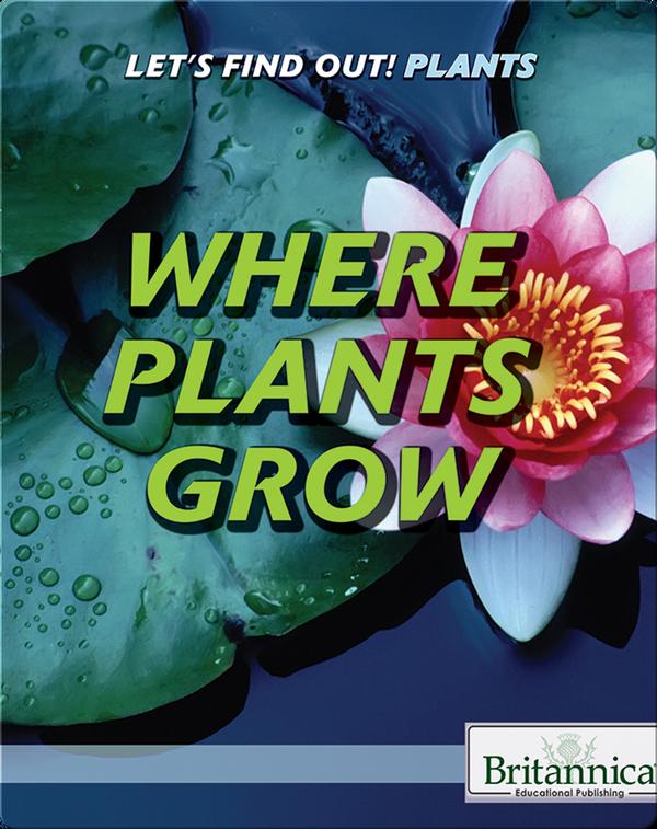 Where Plants Grow
