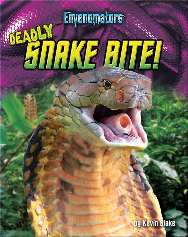 Deadly Snake Bite!