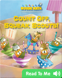 Count Off, Squeak Scouts!