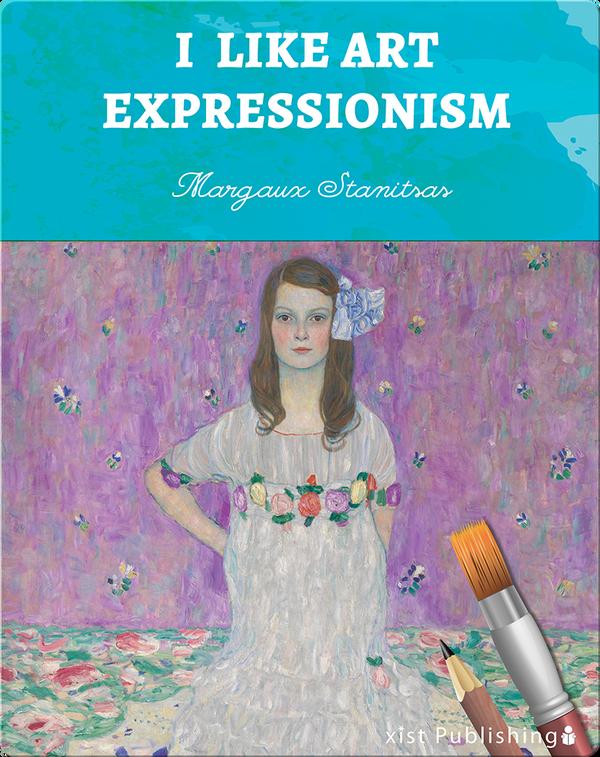 I Like Art: Expressionism