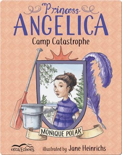 Princess Angelica, Camp Catastrophe