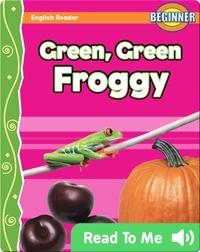 Green, Green Froggy