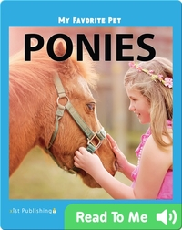 My Favorite Pet: Ponies