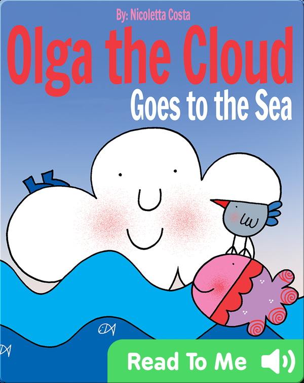 Olga the Cloud Goes to the Sea