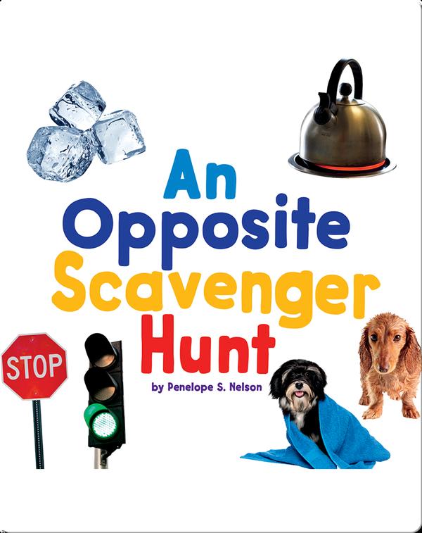 An Opposite Scavenger Hunt