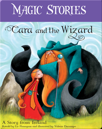 Magic Stories: Cara and the Wizard
